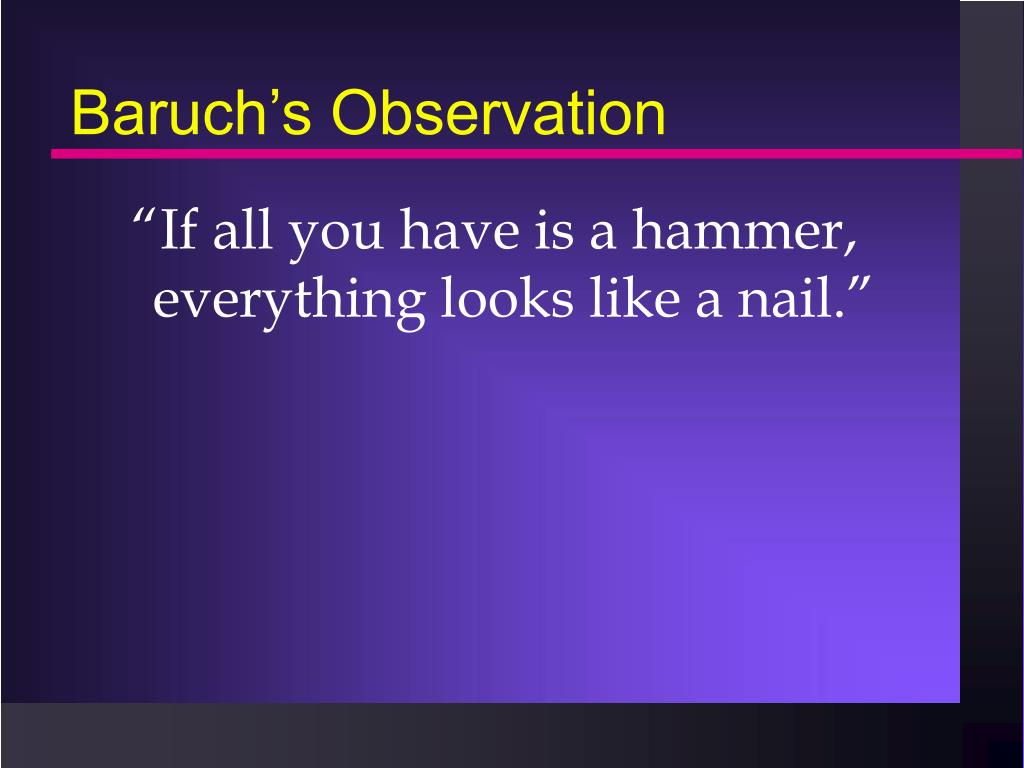 Baruch's Observation