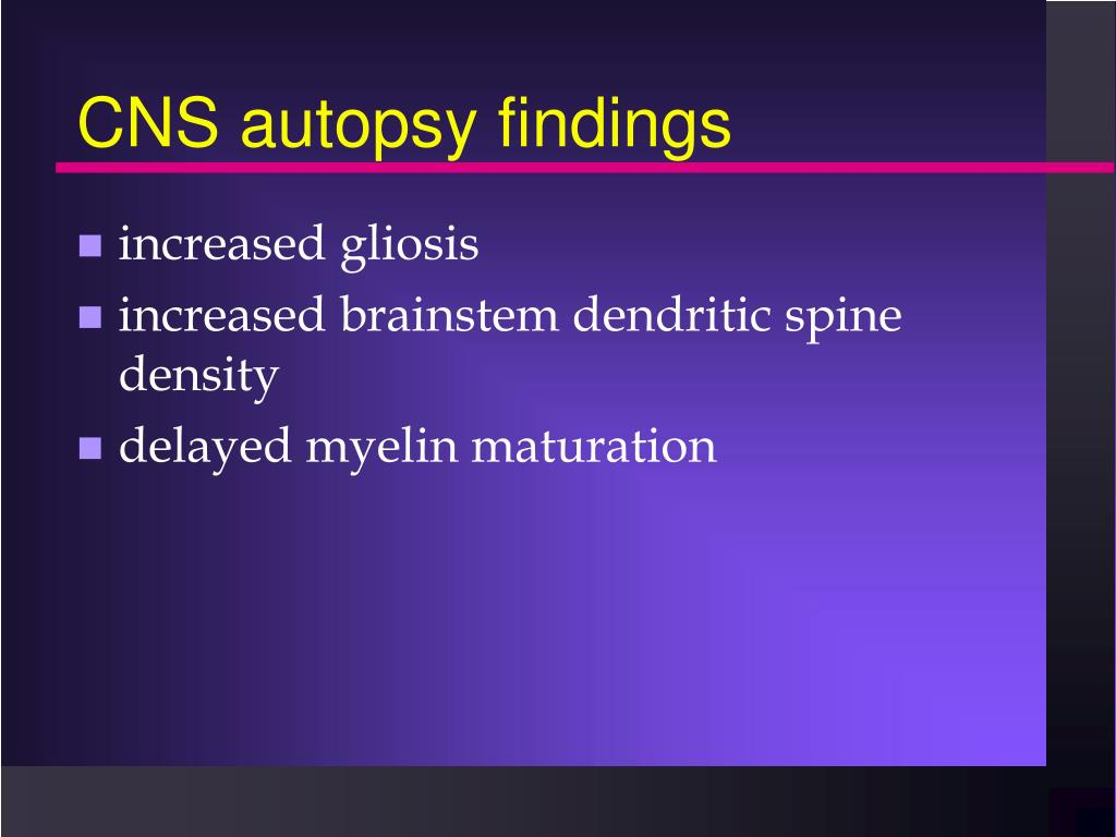 CNS autopsy findings