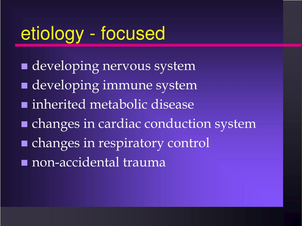 etiology - focused