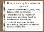 how to work up first seizure in an adult16