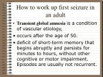 how to work up first seizure in an adult17