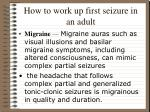how to work up first seizure in an adult18