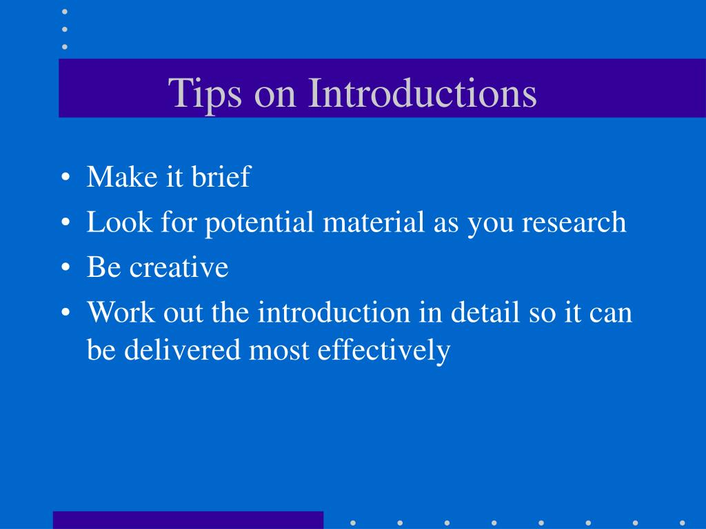 Tips on Introductions