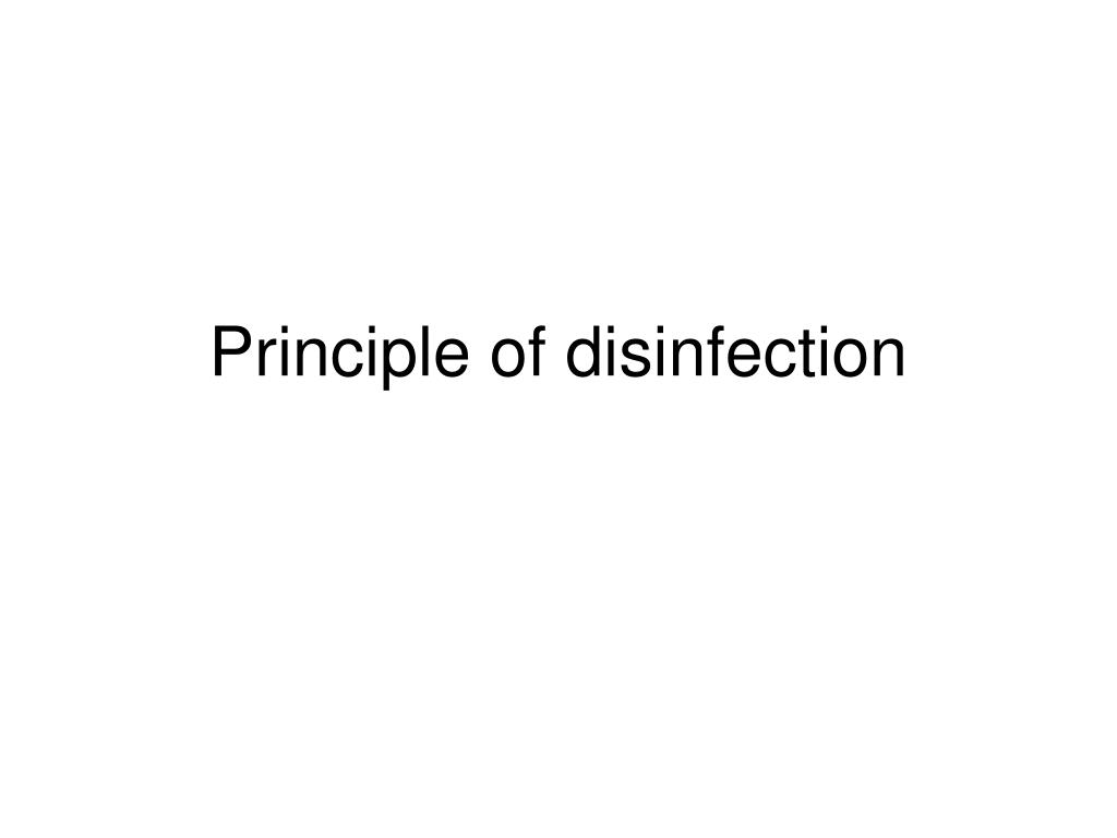 principle of disinfection l.