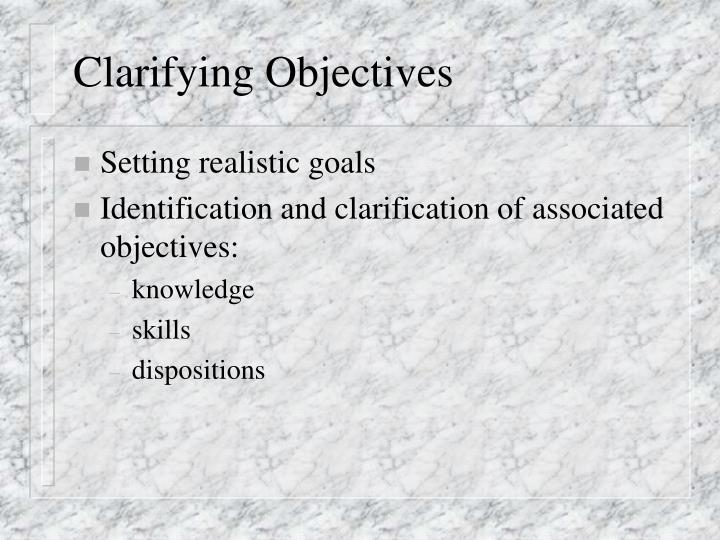 Clarifying objectives