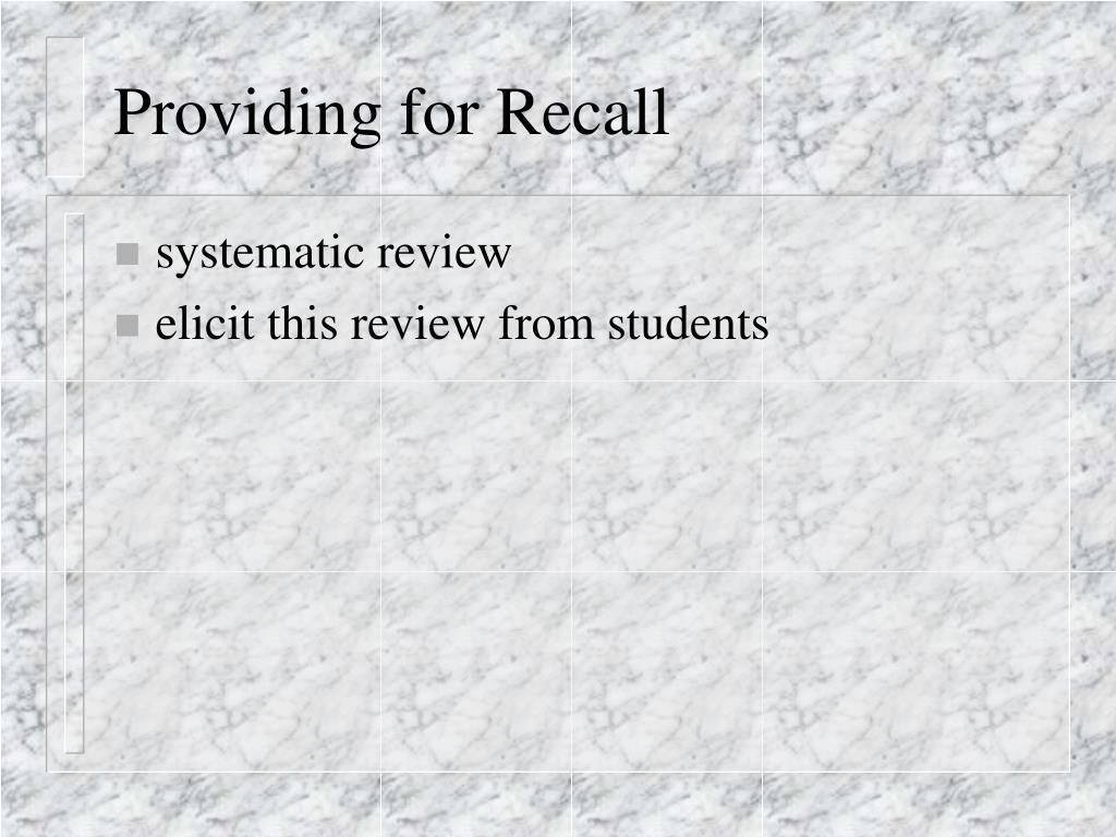 Providing for Recall