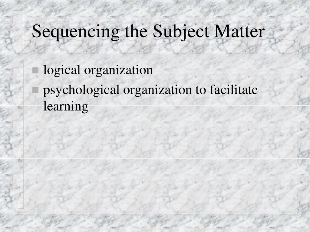Sequencing the Subject Matter