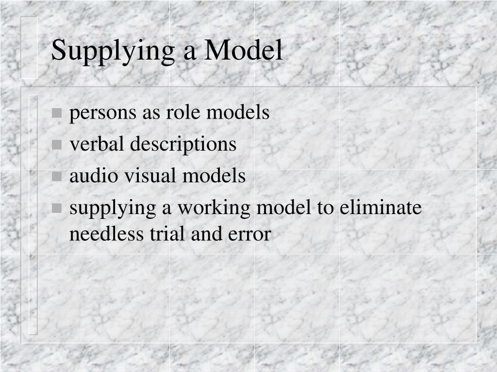 Supplying a Model