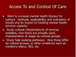 access to and context of care