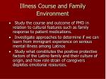 illness course and family environment