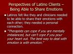 perspectives of latino clients being able to share emotions
