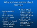 what we have learned about recovery