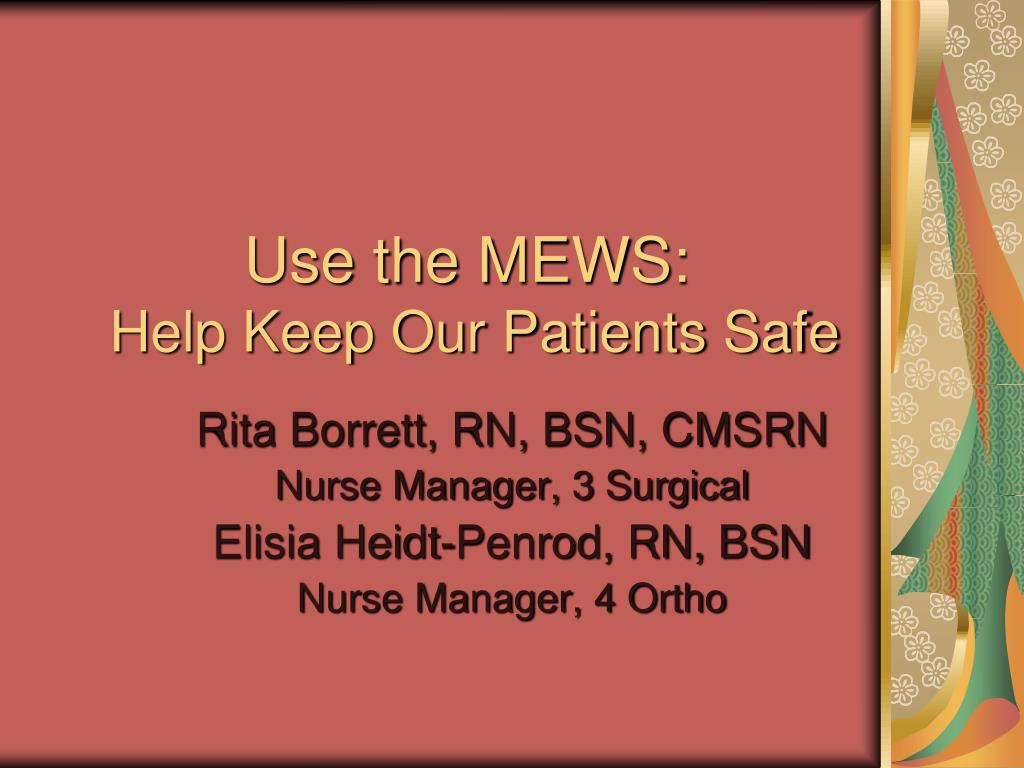 use the mews help keep our patients safe l.