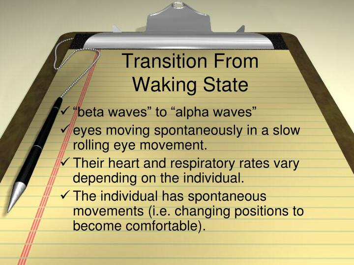 Transition from waking state