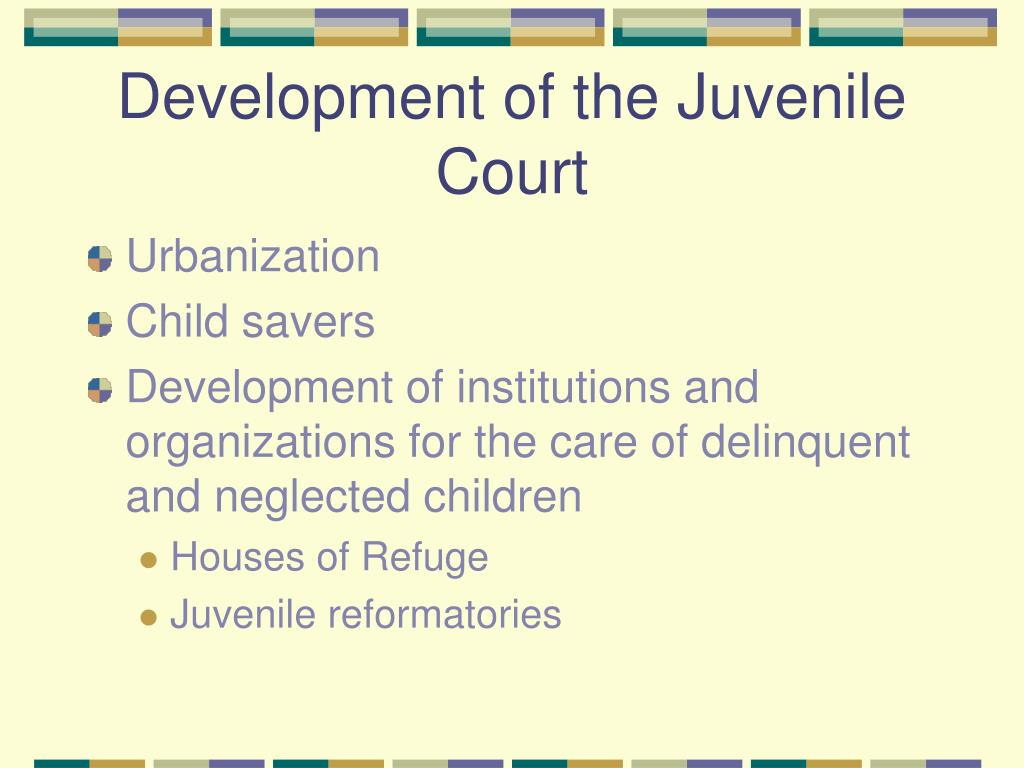 development of the juvenile court l.