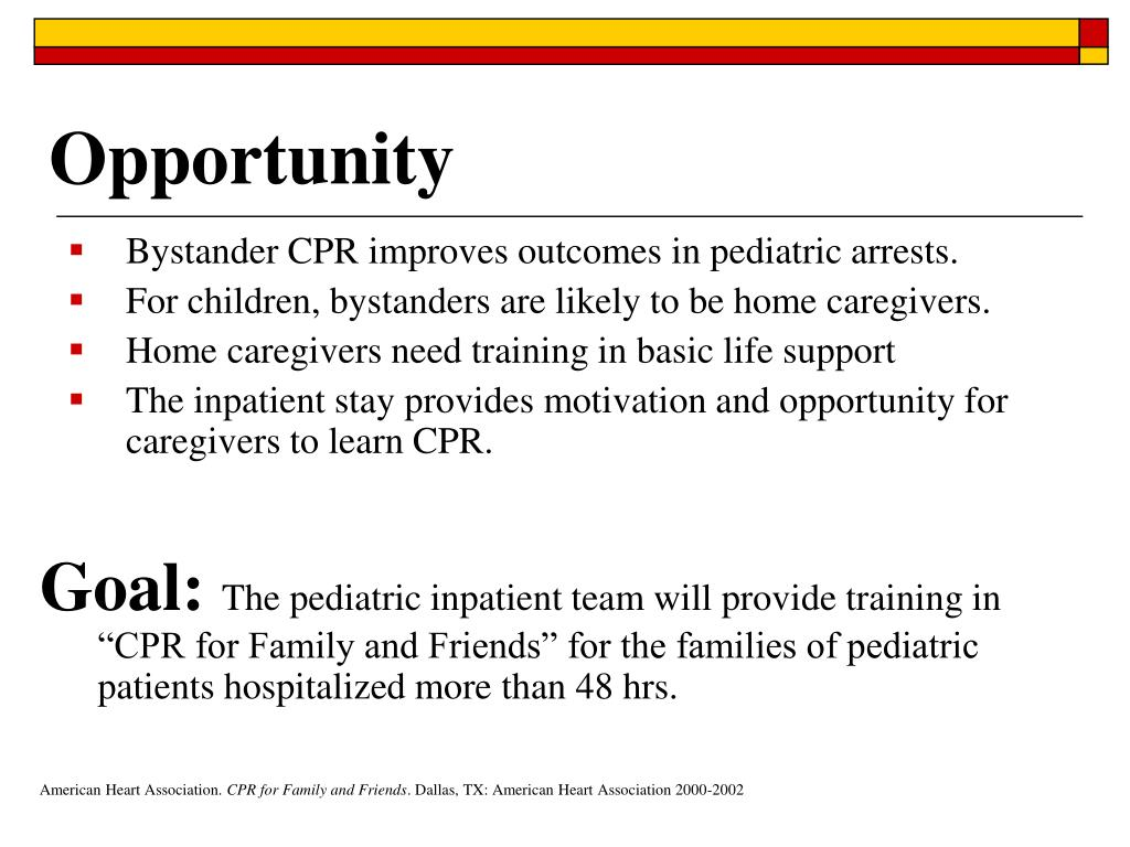 Bystander CPR improves outcomes in pediatric arrests.