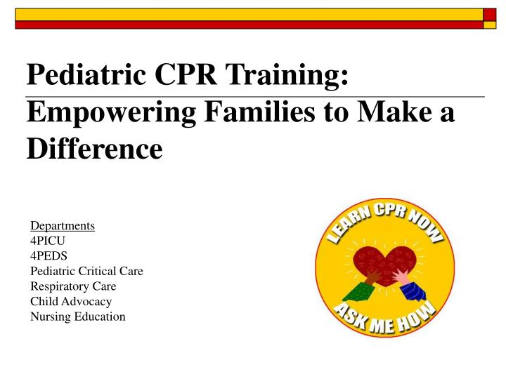 Pediatric cpr training empowering families to make a difference