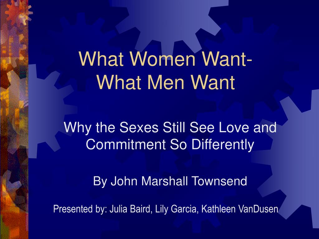 why the sexes still see love and commitment so differently by john marshall townsend l.