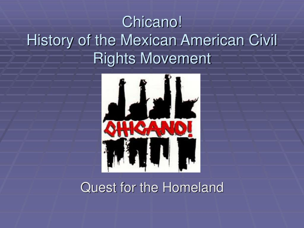 chicano history of the mexican american civil rights movement l.