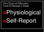 two types of measures used in heiman s study