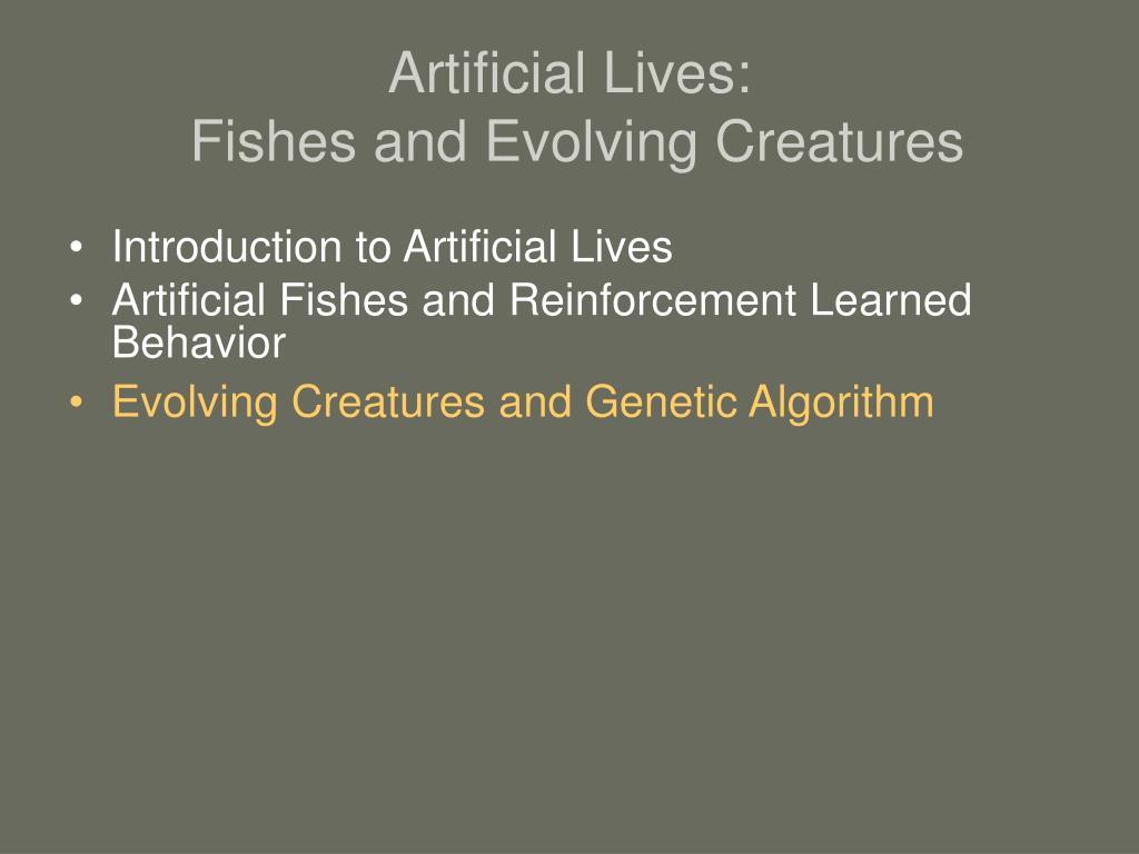 Artificial Lives: