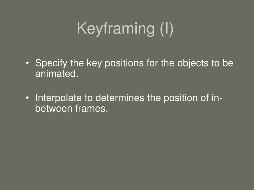Keyframing (I)