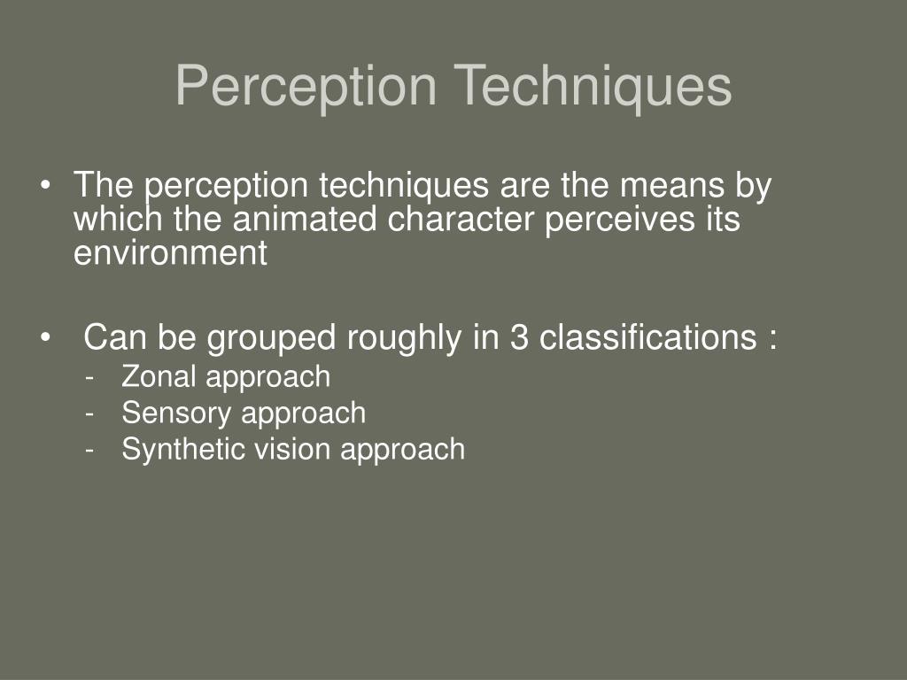 Perception Techniques
