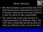 master morality