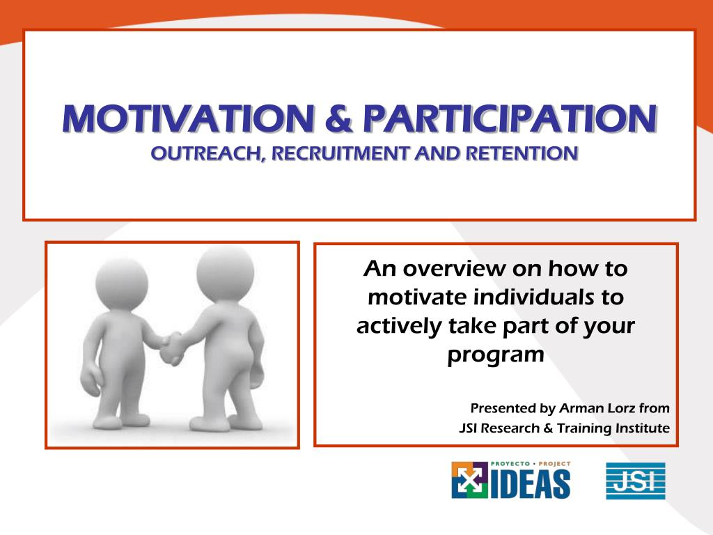 motivation participation outreach recruitment and retention l.