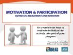 motivation participation outreach recruitment and retention