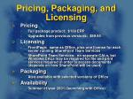 pricing packaging and licensing