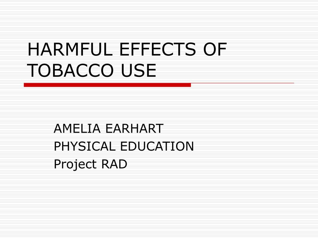 harmful effects of tobacco use l.