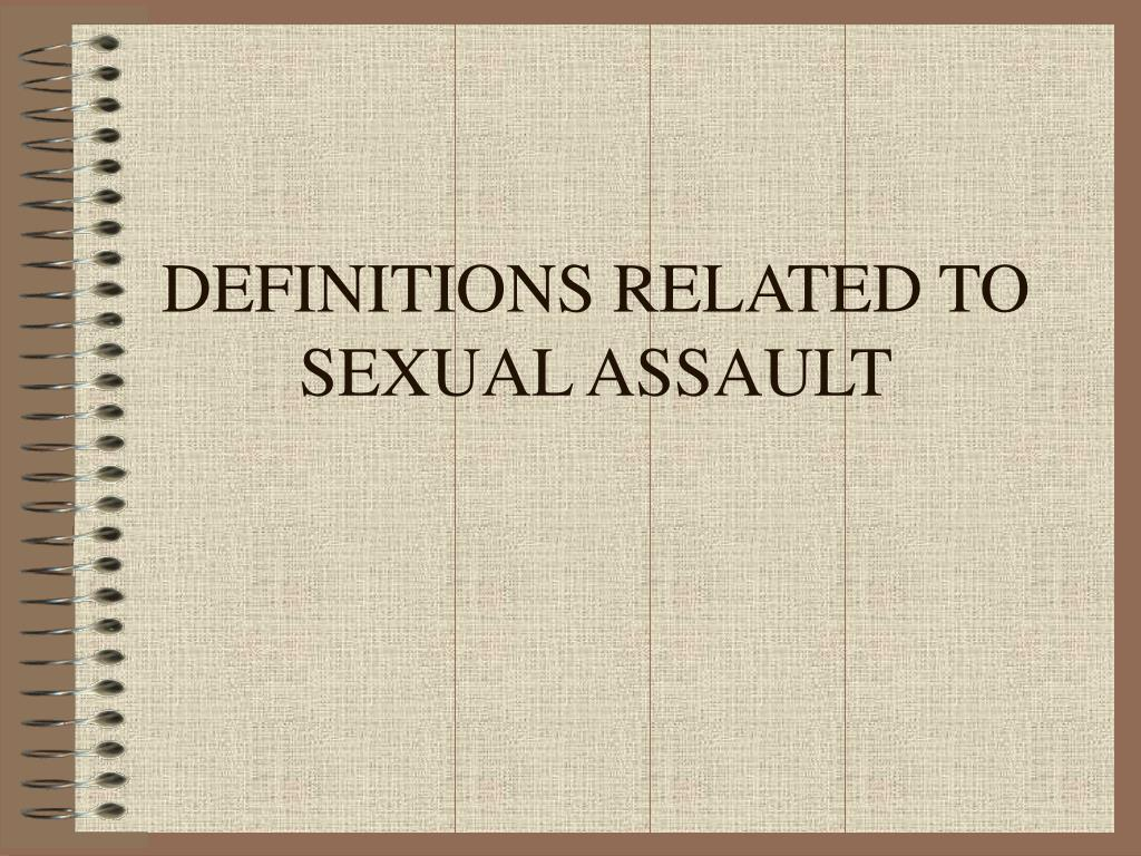 definitions related to sexual assault l.