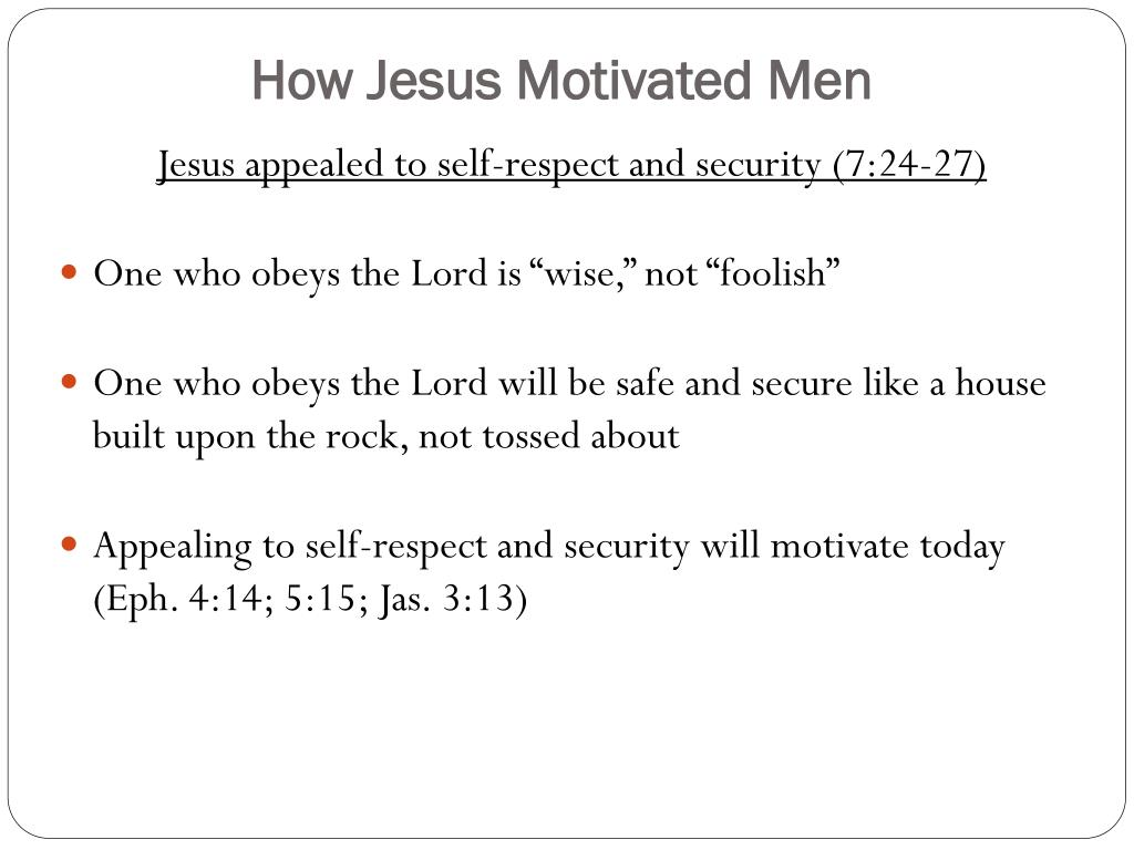 How Jesus Motivated Men