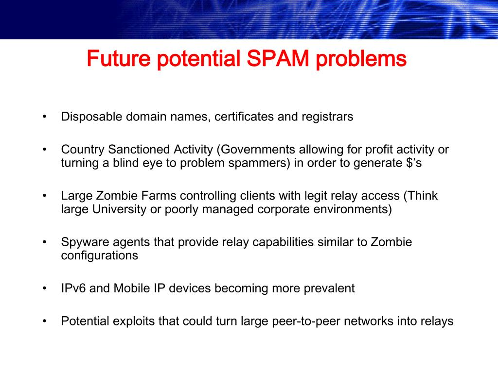 Future potential SPAM problems