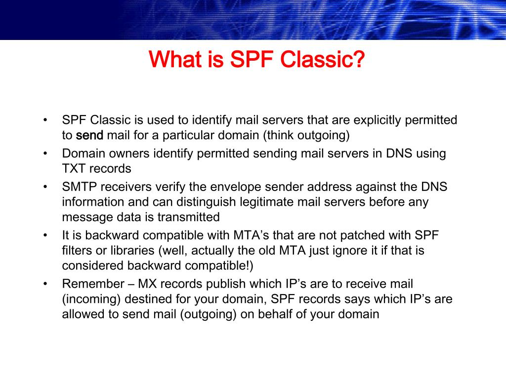 What is SPF Classic?