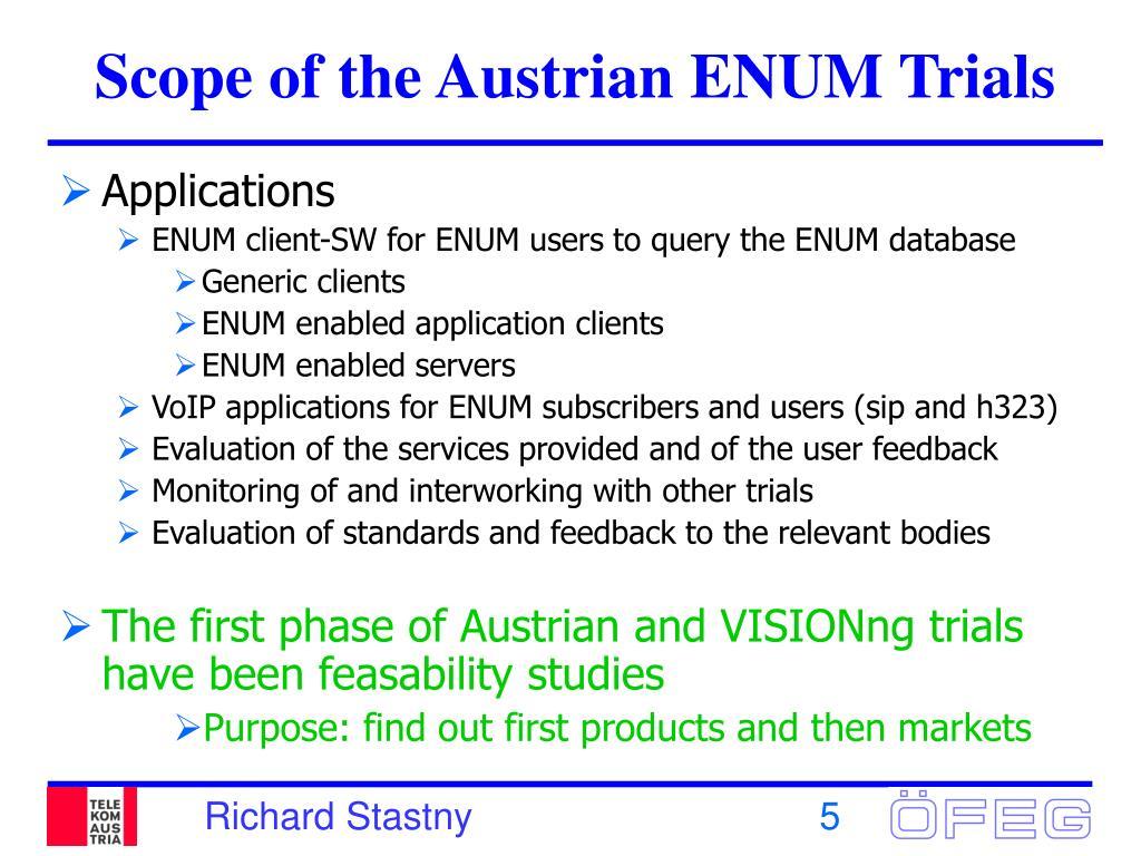 Scope of the Austrian ENUM Trials