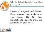 why to select quality floor care services