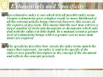 exhaustively and specificity