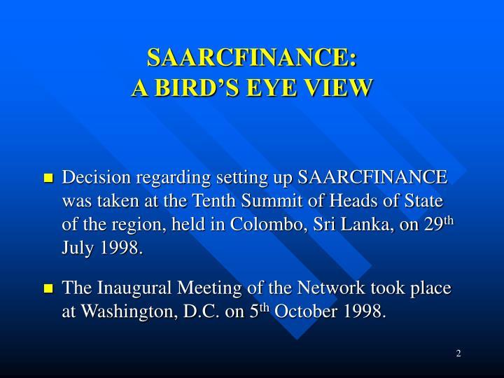 Saarcfinance a bird s eye view
