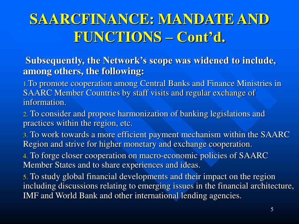 SAARCFINANCE: MANDATE AND FUNCTIONS – Cont'd.