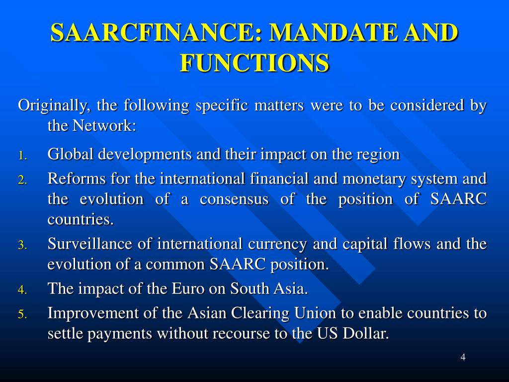 SAARCFINANCE: MANDATE AND FUNCTIONS
