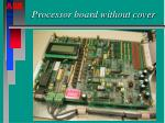 processor board without cover