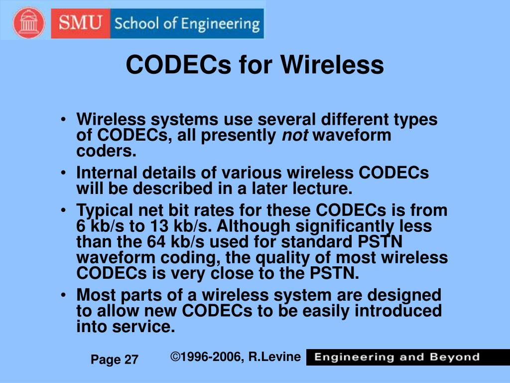 CODECs for Wireless