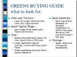 greens buying guide what to look for
