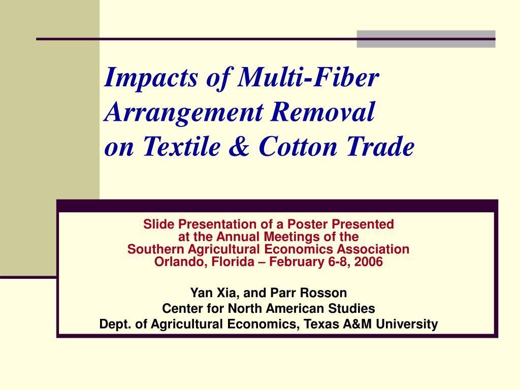 impacts of multi fiber arrangement removal on textile cotton trade l.
