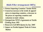 multi fiber arrangement mfa