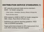 distribution service standards 1