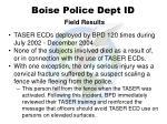 boise police dept id field results
