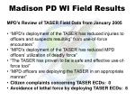 madison pd wi field results